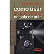 """Capa do livro """"Como usar o cinema em sala de aula"""", de Napolitano"""